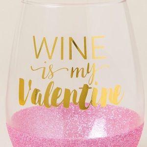 Wine is my Valentine Stemless Glass